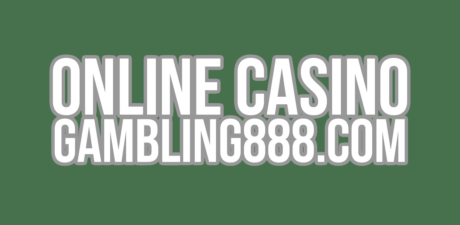 Online Casino Gambling 888